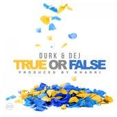 True or False (feat. Dej Loaf) von Lil Durk
