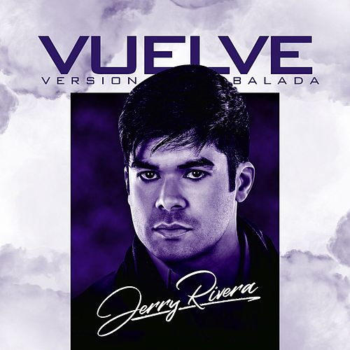 Vuelve by Jerry Rivera