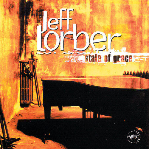 State Of Grace by Jeff Lorber