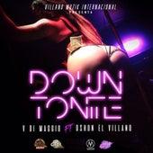 Down Tonite (feat. Dshon El Villano) de V Di Maggio