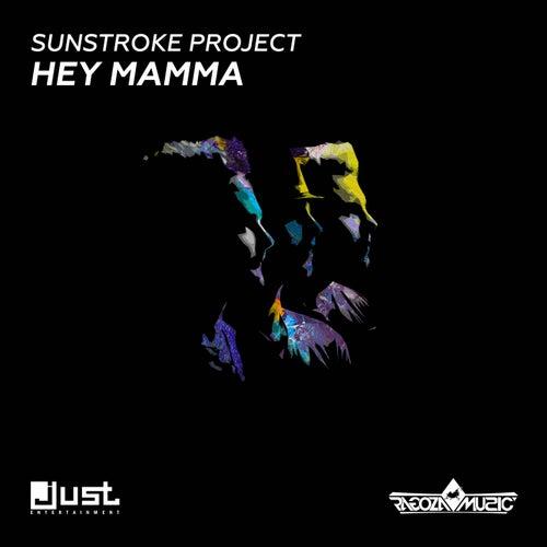Hey Mamma by Sunstroke Project