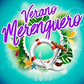 Verano Merenguero 2017 de Various Artists