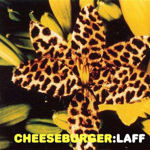 Laff by Cheeseburger