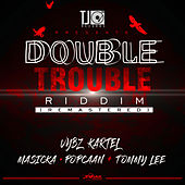 Double Trouble Riddim (Remastered) - Single by Various Artists
