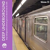 Deep Underground, Vol. 23 by Various Artists