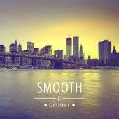 Smooth & Groovy, Vol. 2 von Various Artists