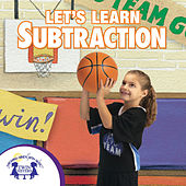 Let's Learn Subtraction by Kim Mitzo Thompson