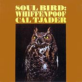 Soul Bird Whiffenpoof by Cal Tjader