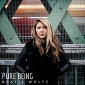 Pure Being by Beatie Wolfe