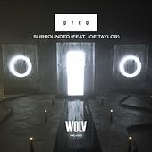 Surrounded von Dyro