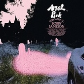 Dedicated To Bobby Jameson de Ariel Pink's Haunted Graffiti