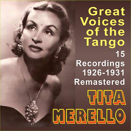 Great Voices of the Tango by Tita Merello