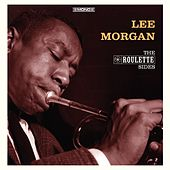 The Roulette Sides (In Mono) von Lee Morgan