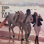 This Is Your Life by Norman Connors and The Starship Orchestra