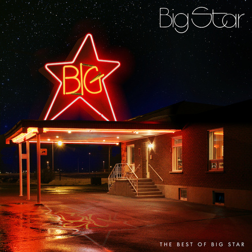 The Best Of Big Star by Big Star