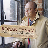 The Impossible Dream by Ronan Tynan