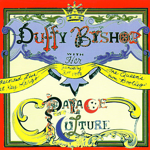 The Queen's Own Bootleg by Duffy Bishop