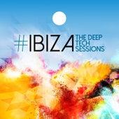 #Ibiza: The Deep Tech Sessions de Various Artists