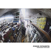 Food Stamps by Pardison Fontaine