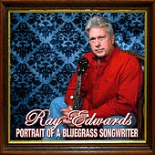 Portrait of a Bluegrass Songwriter by Various Artists