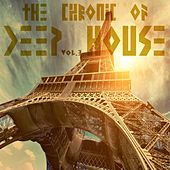 The Chronic Of Deep House Vol.3 by Various Artists
