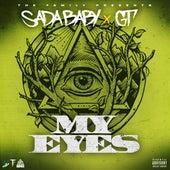 My Eyes (feat. GT) de SadaBaby
