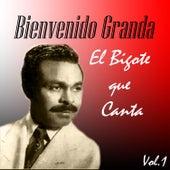 Bienvenido Granda - El Bigote Que Canta, Vol. 1 by Bienvenido Granda