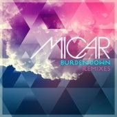 Burden Down (Remixes) von Micar