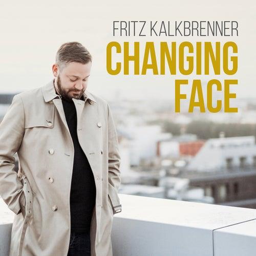 Changing Face by Fritz Kalkbrenner