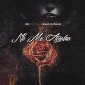 No Me Aceptan (feat. Sou El Flotador) by Sou El Flotador