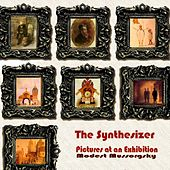 Mussorgsky: Pictures at an Exhibition... Electrified... by The Synthesizer