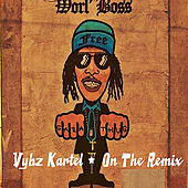 On the Remix by VYBZ Kartel
