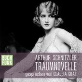 Traumnovelle (Ungekürzt) von Arthur Schnitzler