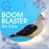 Be Free von BoomBlaster