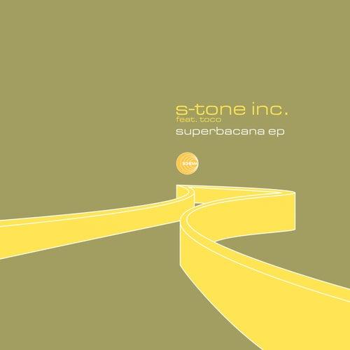 Superbacana by S-Tone Inc.