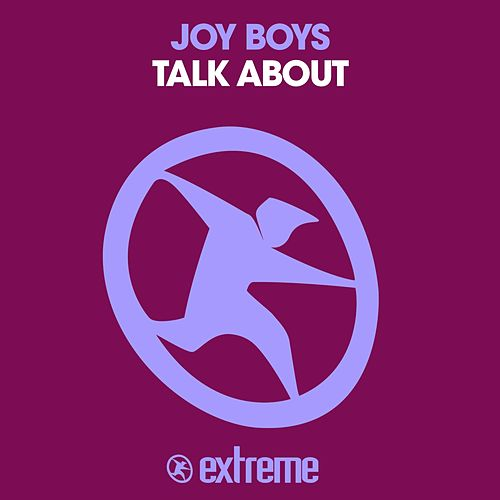 Talk About by The Joy Boys