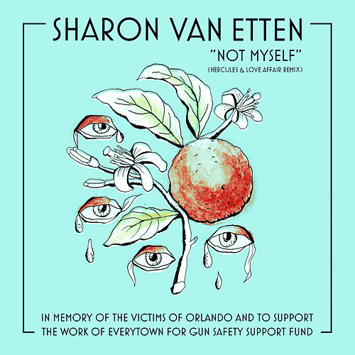 Not Myself (Hercules & Love Affair Remix) by Sharon Van Etten