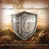 Fortes e Corajosos: Aceito o Desafio e Experimente Resultados Extraordinários de Various Artists