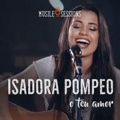 O Teu Amor (Ao Vivo) de Isadora Pompeo