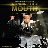 Runnin They Mouth by Risk Takers 360