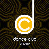 Dance Club 2017.02 von Various Artists