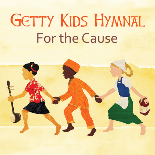 Getty Kids Hymnal - For The Cause by Keith (Rock)