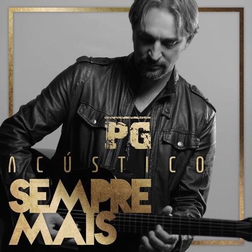 Sempre Mais (Acústico) by PG