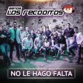No Le Hago Falta by Banda Los Recoditos