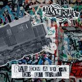 Rap Com a Força de um Trem by Lado Trilho