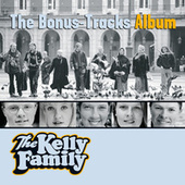 The Bonus-Tracks Album von The Kelly Family