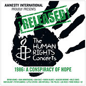 ¡Released! The Human Rights Concerts 1986: A Conspiracy Of Hope (Live) de Various Artists