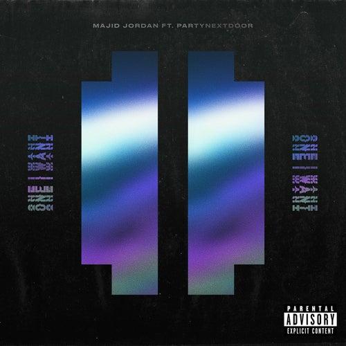 One I Want (feat. PARTYNEXTDOOR) by Majid Jordan