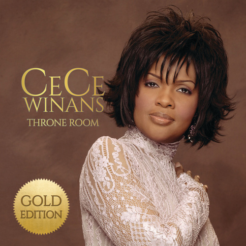 Throne Room (Gold Edition) by Cece Winans