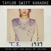 Taylor Swift Karaoke: 1989 by Taylor Swift